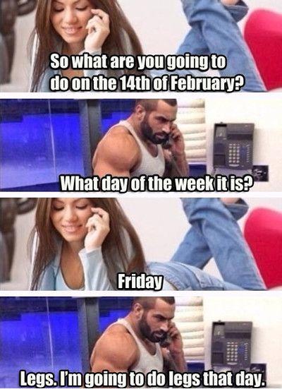 Valentines leg day meme